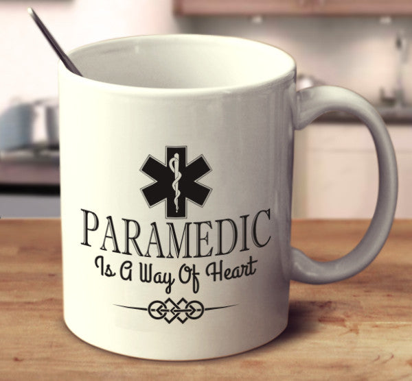 Paramedic Is A Way Of Heart