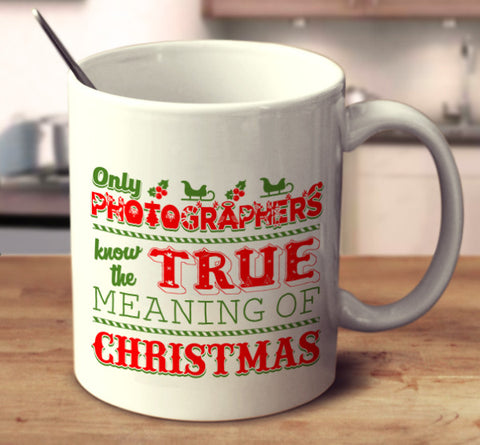 Only Photographers Know The True Meaning Of Christmas