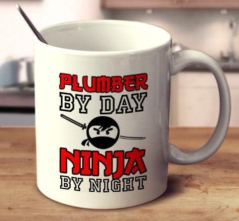 Plumber By Day Ninja By Night