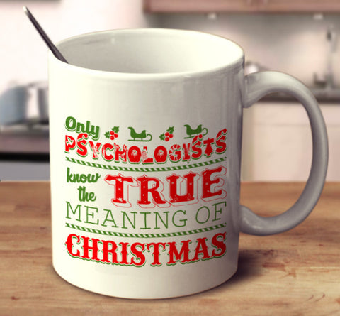Only Psychologists Know The True Meaning Of Christmas