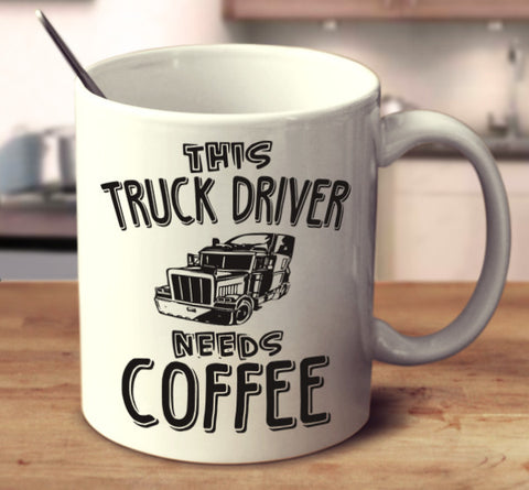 This Truck Driver Needs Coffee