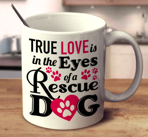 True Love Is In The Eyes Of A Rescue Dog