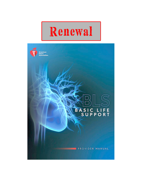 BLS FOR HEALTHCARE PROVIDERS RENEWAL