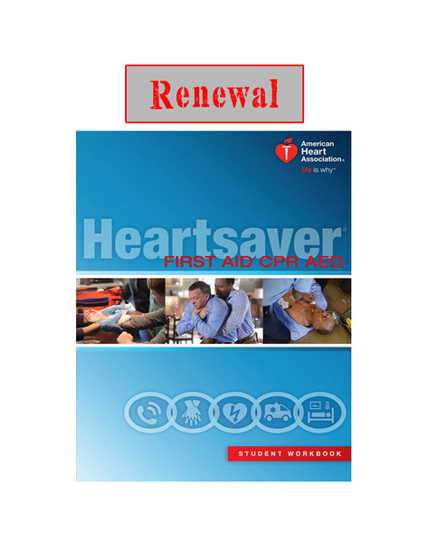 HEARTSAVER FIRST AID CPR AED RENEWAL