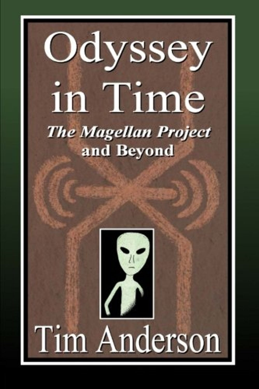Odyssey in Time: The Magellan Project and Beyond