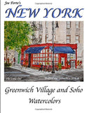 Joe Forte's New York Watercolors: Watercolors from Greenwich Village and Soho