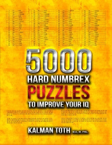 5000 Hard Numbrex Puzzles to Improve Your IQ