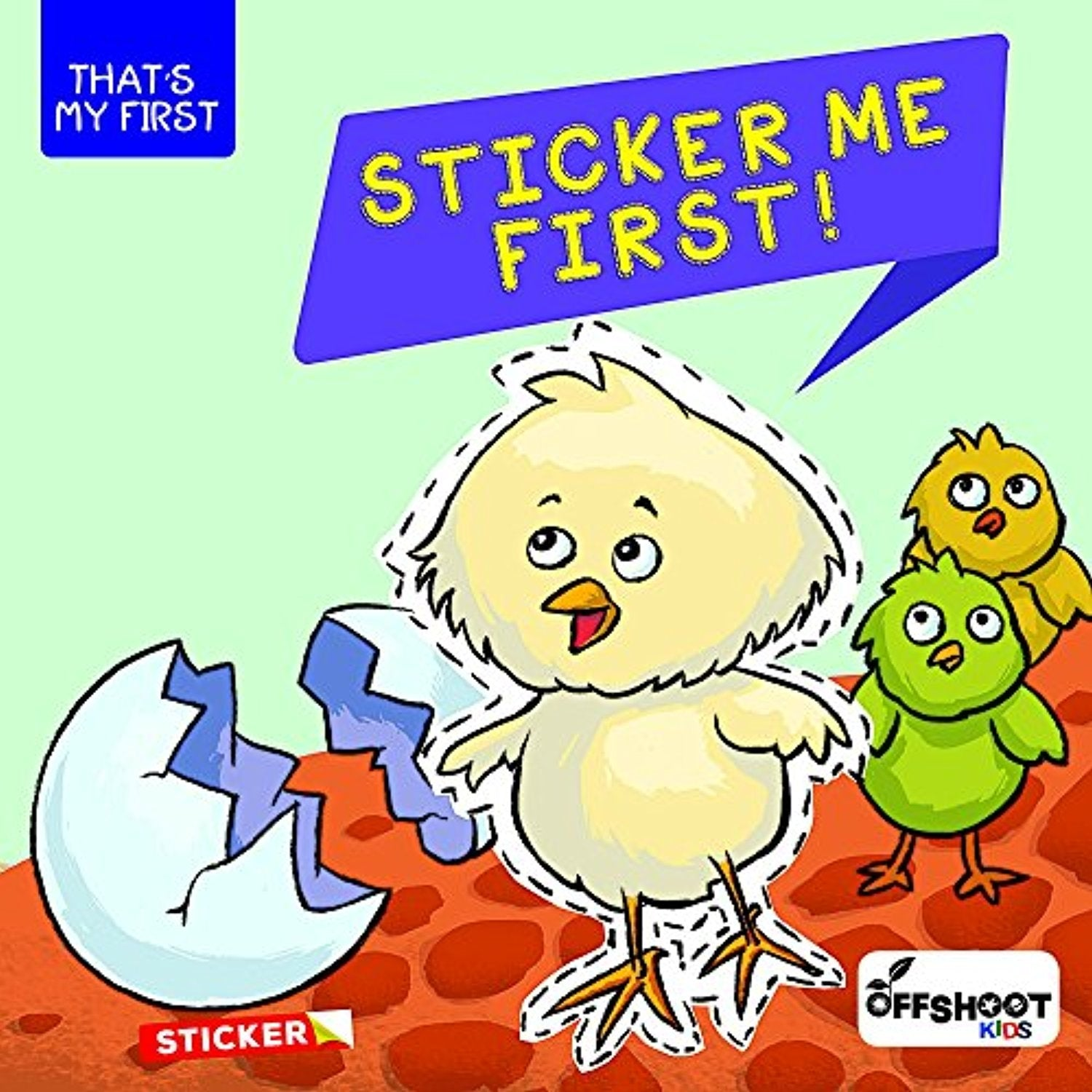 Sticker Me First! (That's My First)