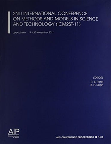 2nd International Conference on Methods and Models in Science and Technology (ICM2ST-11) (AIP Conference Proceedings)