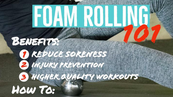 Foam Rolling 101: How Does It Help You