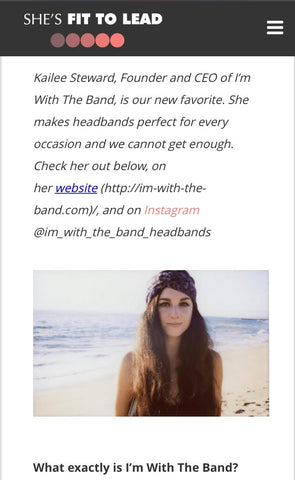 shes fit to lead, interview, press, im with the band headbands, im with the band, inspired, made in la, love
