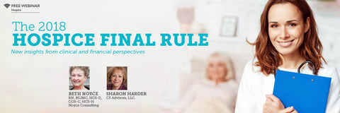Tomorrow: Free Webinar Covering the 2018 Hospice Final Rule