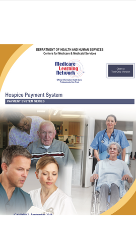 Hospice Coverage & Payment Cheat Sheet, free from CMS