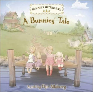 Bunnies by the Bay: A Bunnie's Tale - Cece & Me - Home and Gifts