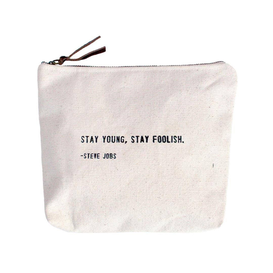 Canvas Bag - Stay Young, Stay Foolish - Cece & Me - Home and Gifts