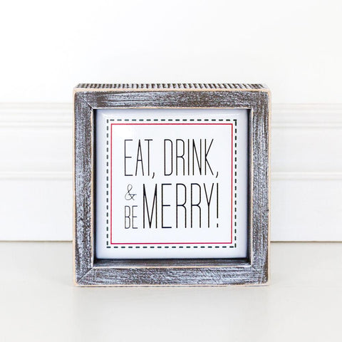 Holiday Wood Framed Signs ~ Eat, Drink & Be Merry - Cece & Me - Home and Gifts