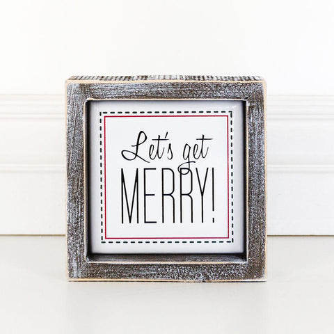 Holiday Wood Framed Signs ~ Let's Get Merry - Cece & Me - Home and Gifts