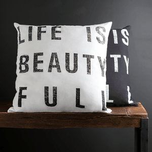 Life is Beautiful Pillow ~ White