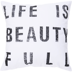 Life is Beautiful Pillow ~ White - Cece & Me - Home and Gifts