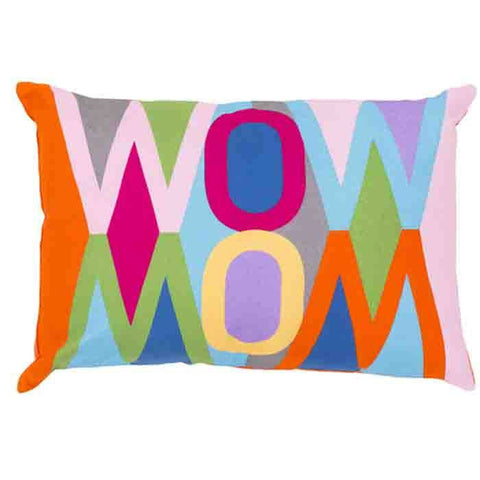 Image of Mod Pop Wow Mom Pillow - Cece & Me - Home and Gifts