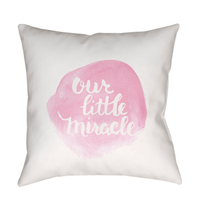 Our Little Miracle Pillow ~ Pink - Cece & Me - Home and Gifts