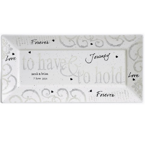 Personalized To Have & To Hold Wedding Rectangle Platter - Cece & Me - Home and Gifts