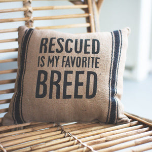 Rescued Pillow - Cece & Me - Home and Gifts