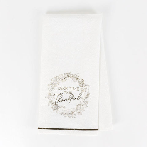 Take Time To Be Thankful Dishtowel - Cece & Me - Home and Gifts