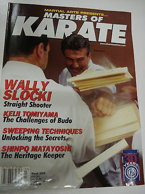 3/2003 Masters of Karate magazine WALLY SLOCKI, Keiji Tomiyama, Shinpo Matayoshi - Valley Martial Arts Supply