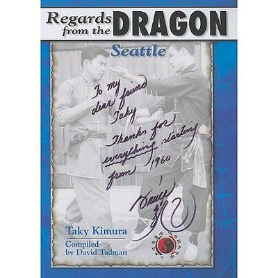 Regards from the Dragon : Seattle by Taky Kimura - Valley Martial Arts Supply
