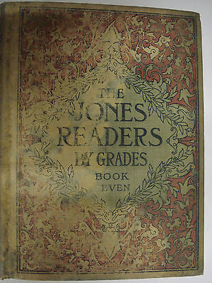 The JONES READERS by Grades - Book SEVEN Copyright 1904 by Ginn & Company - Valley Martial Arts Supply