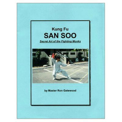 Kung Fu San Soo - Secret Art of the Fighting Monks - Valley Martial Arts Supply