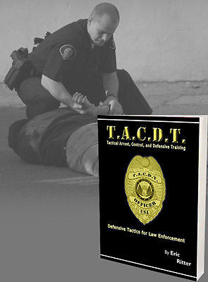 T.A.C.D.T.  -  Tactical Arrest, Control, and Defensive Training - Valley Martial Arts Supply