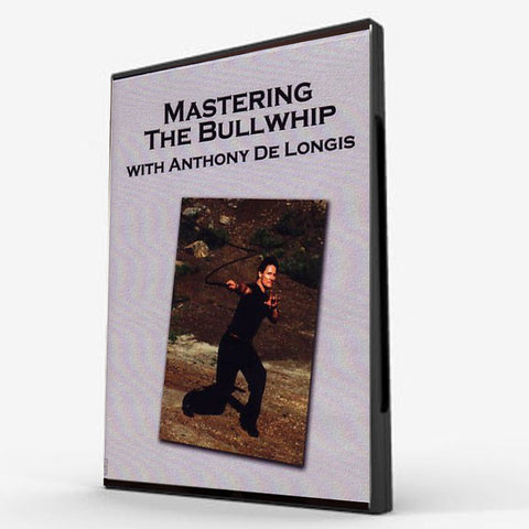 Mastering The Bullwhip - Vols. 1 & 2 - Valley Martial Arts Supply