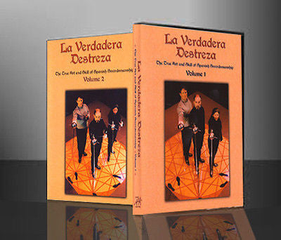 La Verdadera Destreza:  Spanish Swordsmanship - Vols. 1 & 2 - Valley Martial Arts Supply