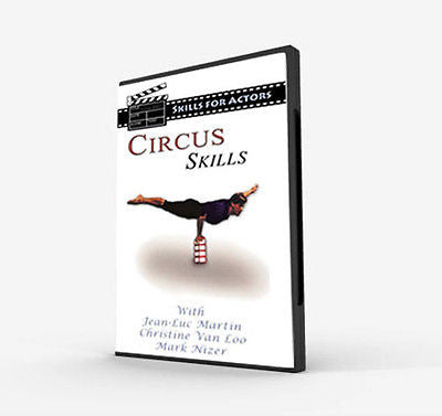 Circus Skills for Actors DVD - Valley Martial Arts Supply