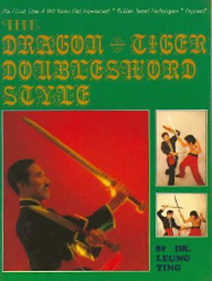 The Dragon-Tiger Doublesword Style - Valley Martial Arts Supply