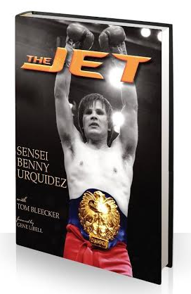 THE JET Sensei Benny Urquidez - paperback book - Valley Martial Arts Supply