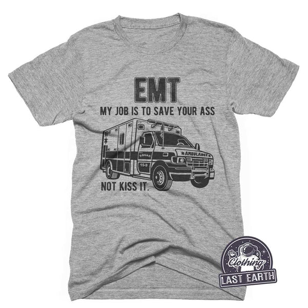 EMT Save Your Ass