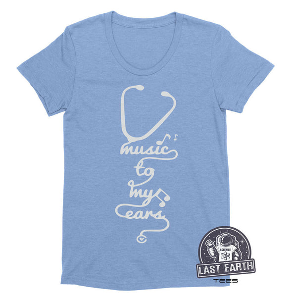 Music To My Ears T-Shirt Funny Nursing Shirt Nurse T Shirt Funny Tees Medical Humor Gifts For Nurses RN Graduation Gifts For Nurse Tees