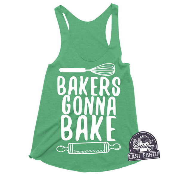 Bakers Gonna Bake Racerback Tank | Unisex Tanks | Womens Graphic Tees | Running Tank | Womens Tank Tops | Baker Gift Cute Pun Funny Shirts