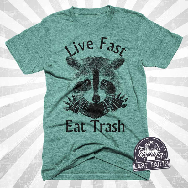 Raccoon Shirt | Funny Shirts | Live Fast Eat Trash | Gifts For Him | Gifts For Boyfriend | Funny Tshirts | Raccoon Tshirt | Trash Shirt