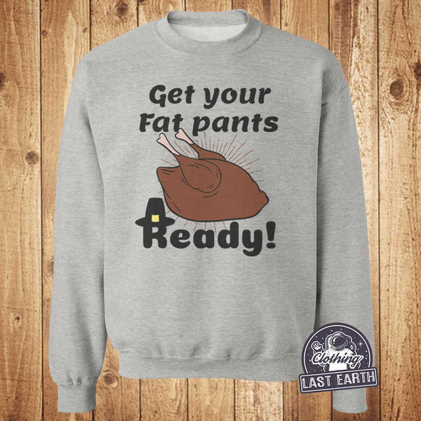 Get Your Fat Pants Ready Family Matching Shirts, Mama, Papa, Baby, Kids Thanksgiving Funny Shirts, Tank Top, Sweatshirt, Turkey Foodie Gifts