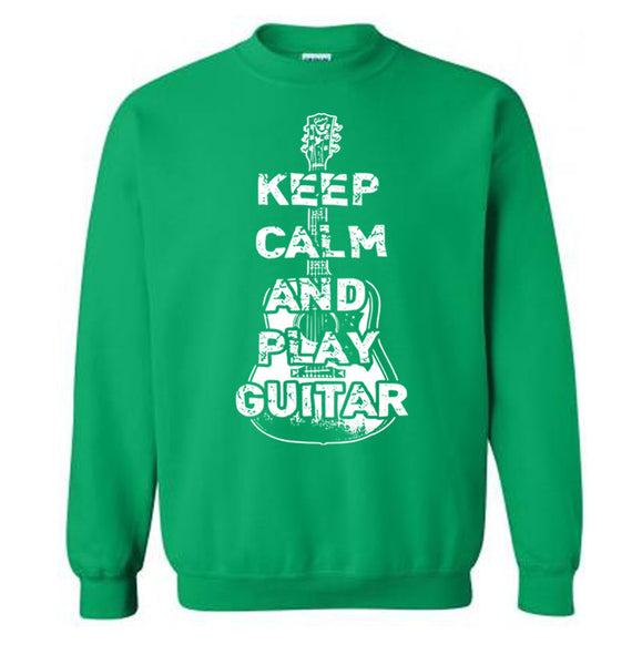 Keep Calm And Play Guitar Sweater - Flex Fleece Pullover Classic Sweatshirt - S M L Xl 2X