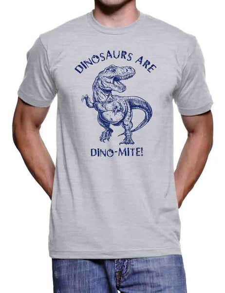 Dinosaur T Shirt Funny Dinosaur T Shirt Dinosaur are Dinomite T Rex T Shirt History T Shirt Gifts Dinosaurs Trex T Shirt Jurrasic T Shirt