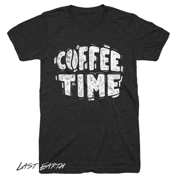Coffee Time T-Shirt Funny Coffee Tshirts Gifts For Him Gifts For Her Caffine Addict Coffee Gifts Tees Good Morning Mens Womens Tshirts