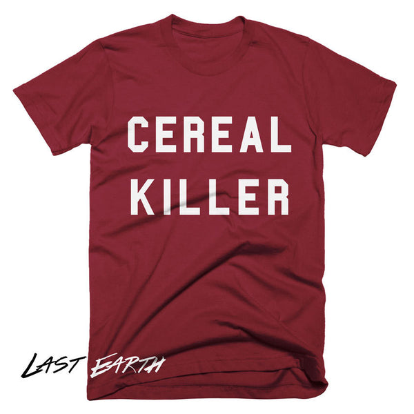Funny Cereal Killer T-Shirt Funny Tshirts Breakfast Cereal Gift T Shirts Mens Tshirts Womens T Shirts Gifts For Him Boyfriends Geek Shirt