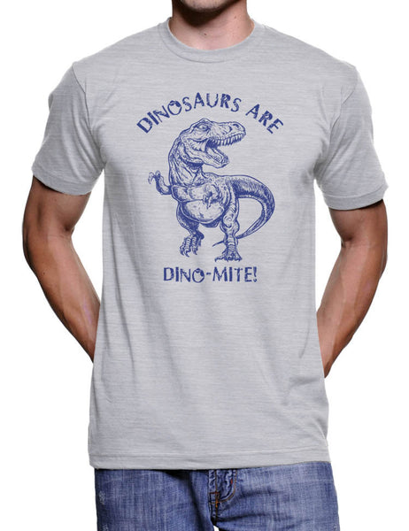 Dinosaurs Are Dinomite Funny Dino Science Humor Novelty T-Shirt TRex T Shirt Mens Womens Kids Gift Present Idea For Him Her Ladies Guys Tee