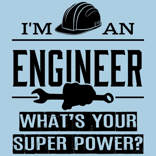 Engineer Super Powers