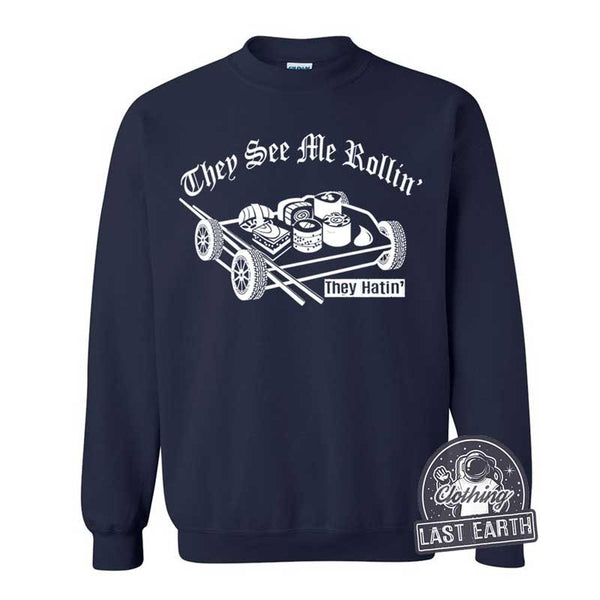 They See Me Rollin Sushi T-Shirt